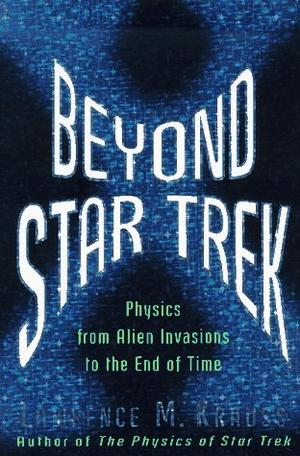 BEYOND STAR TREK PHYSICS