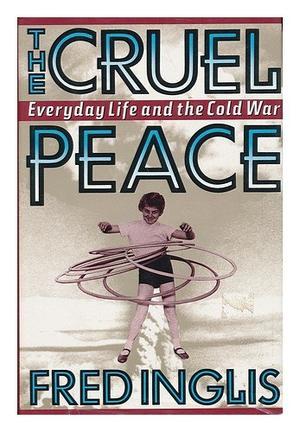 THE CRUEL PEACE