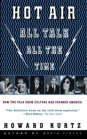 """""""HOT AIR: All Talk, All the Time"""""""
