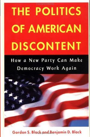 THE POLITICS OF AMERICAN DISCONTENT