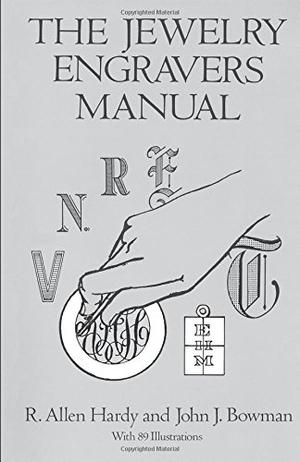 THE JEWELRY ENGRAVERS' MANUAL
