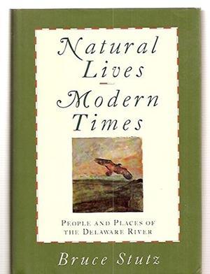 NATURAL LIVES, MODERN TIMES