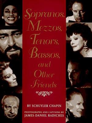 SOPRANOS, MEZZOS, TENORS, BASSOS, AND OTHER FRIENDS