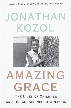 an analysis of jonathan kozols book amazing grace Cliff notes cliff notes (cliff note 708) on amazing grace: jonathan kozol's amazing grace is a book about the trials and tribulations of everyday life for a group of children who live in the poorest con cliff notes 708 home, why use us, services, work samples, client testimonials, beware of fakes.