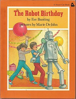 THE ROBOT BIRTHDAY