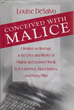 CONCEIVED WITH MALICE
