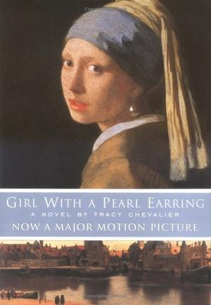 girl a pearl earring by tracy chevalier kirkus reviews