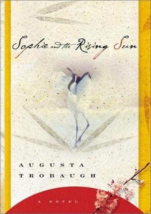 SOPHIE AND THE RISING SUN