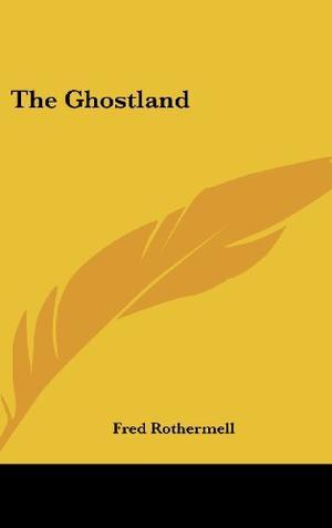 THE GHOSTLAND