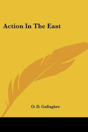 ACTION IN THE EAST