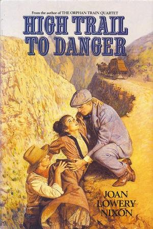 HIGH TRAIL TO DANGER