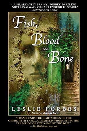 """FISH, BLOOD AND BONE"""