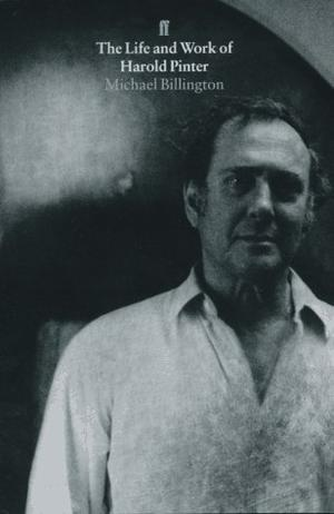 THE LIFE AND WORK OF HAROLD PINTER