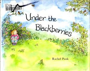 UNDER THE BLACKBERRIES