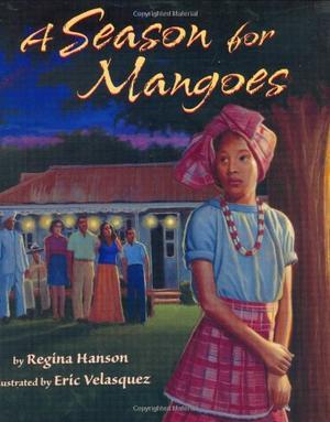 A SEASON FOR MANGOES
