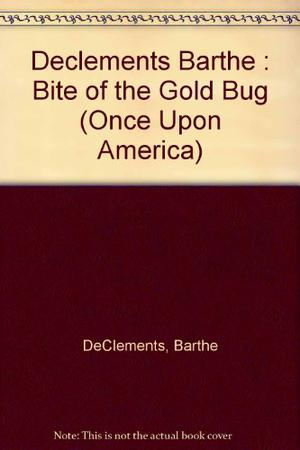 THE BITE OF THE GOLD BUG