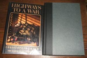HIGHWAYS TO A WAR