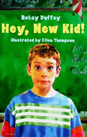 HEY, NEW KID