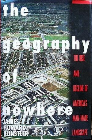 THE GEOGRAPHY OF NOWHERE