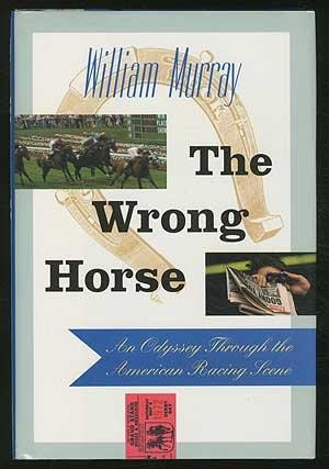 THE WRONG HORSE