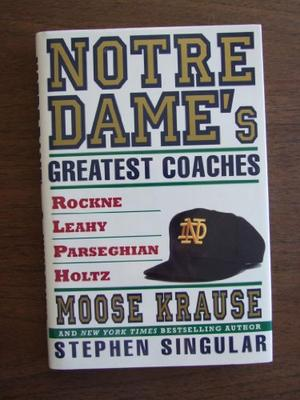 NOTRE DAME'S GREATEST COACHES