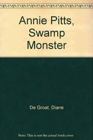 ANNE PITTS, SWAMP MONSTER