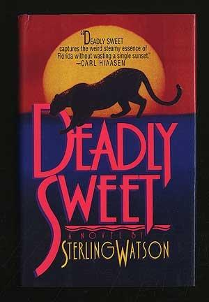 DEADLY SWEET
