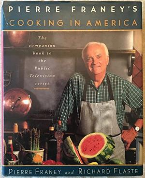 PIERRE FRANEY'S COOKING IN AMERICA
