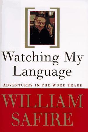WATCHING MY LANGUAGE