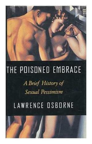 THE POISONED EMBRACE