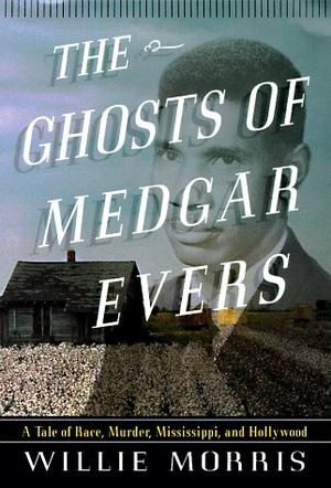 THE GHOSTS OF MEDGAR EVERS