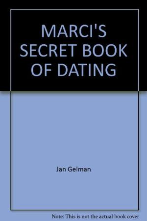 MARCI'S SECRET BOOK OF DATING