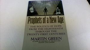 PROPHETS OF A NEW AGE