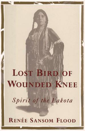 LOST BIRD OF WOUNDED KNEE