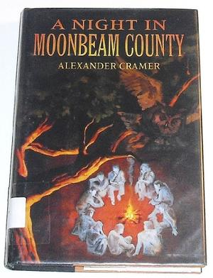 A NIGHT IN MOONBEAM COUNTY