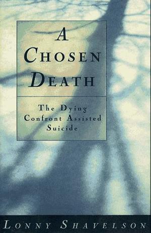 A CHOSEN DEATH