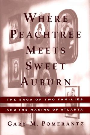 WHERE PEACHTREE MEETS SWEET AUBURN