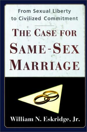 THE CASE FOR SAME-SEX MARRIAGE
