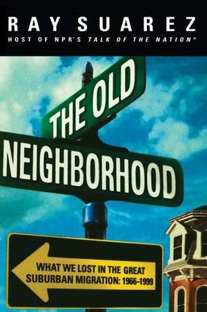 THE OLD NEIGHBORHOOD
