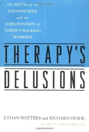 THERAPY'S DELUSIONS