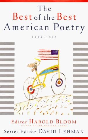 THE BEST OF THE BEST AMERICAN POETRY, 1988-1997