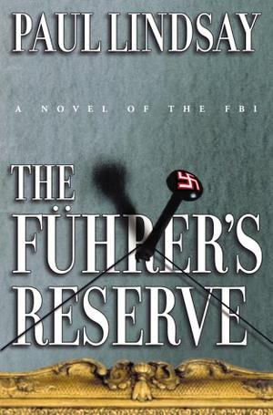 THE FUHRER'S RESERVE
