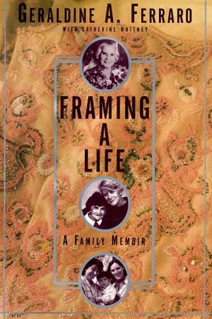 FRAMING A LIFE