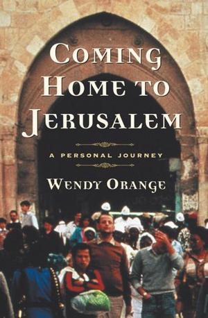 COMING HOME TO JERUSALEM