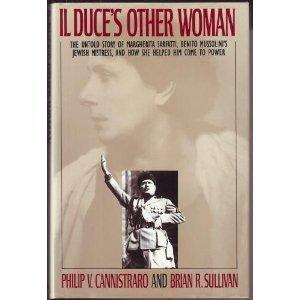 IL DUCE'S OTHER WOMAN