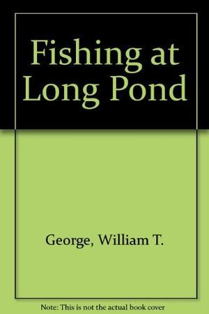 FISHING AT LONG POND