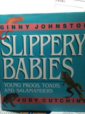 SLIPPERY BABIES