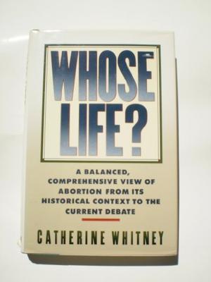 WHOSE LIFE?