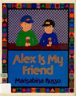 ALEX IS MY FRIEND