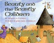 BEAUTY AND THE BEASTLY CHILDREN